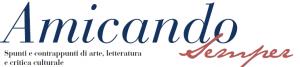 www.amicando.it . Spunti e contrappunti di arte, letteratura e critica culurale